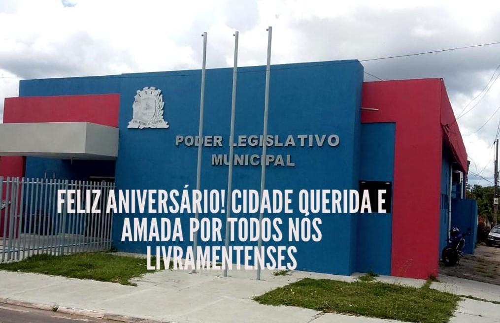 Câmara de Nossa Senhora do Livramento - MT parabeniza população pelo aniversário da cidade